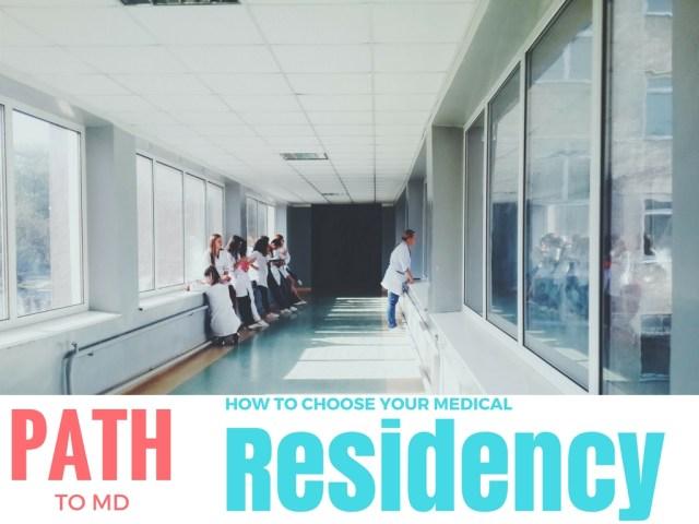 Choosing a medical residency