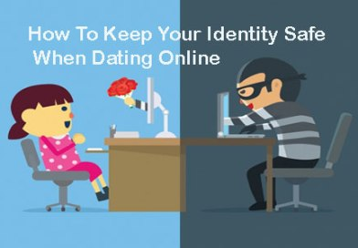 How To Keep Your Identity Safe When Dating Online