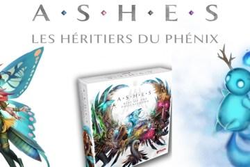 Ashes Les Héritiers du Phénix