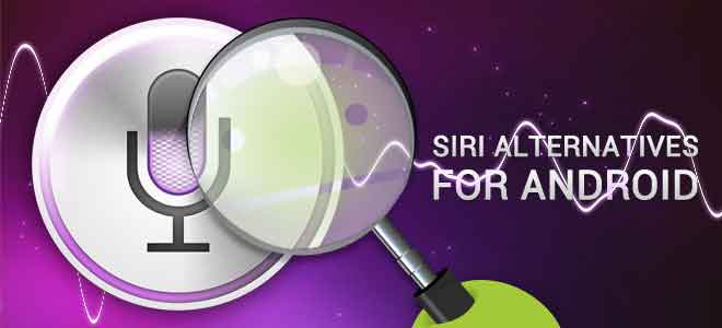 The best siri alternative for Android phones