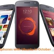 Smartphones with Ubuntu in October