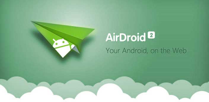 2 airdroid- Android utility apps