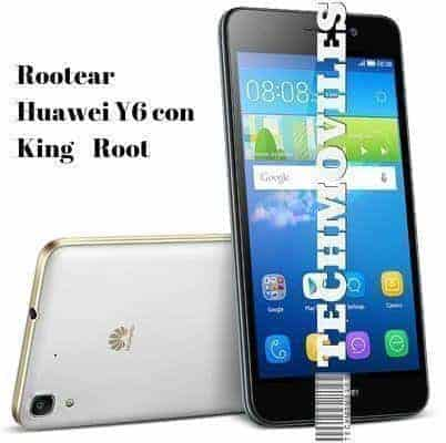 Rootear Huawei Y6 con KingRoot
