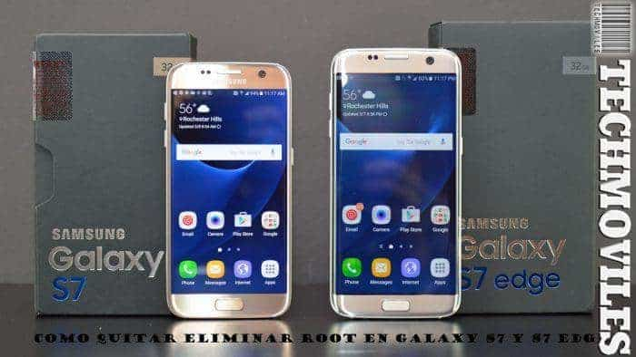 Como Quitar Eliminar Root en Galaxy S7 y S7 Edge
