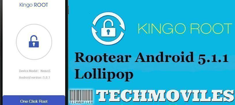 Como Rootear Android 5.1.1 Lollipop