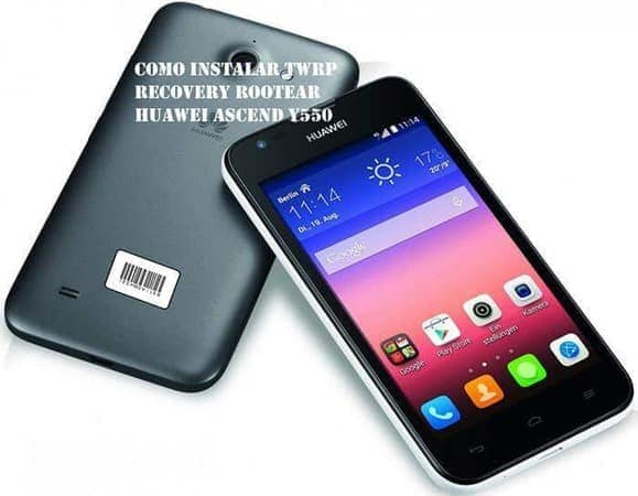Como instalar TWRP Recovery Rootear Huawei Ascend Y550