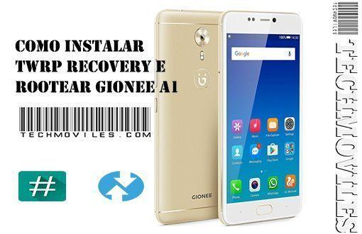 Como instalar TWRP Recovery e Rootear Gionee A1