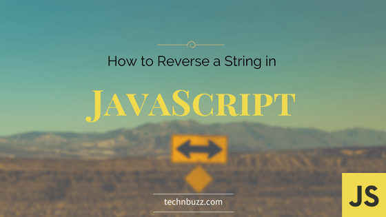 How to reverse a string in JavaScript