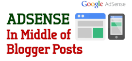 Adsense in Middle of Post: Blogger – Advanced Practices (Part 2)