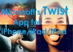 Download Microsoft's Twist Photo-Messaging App for iOS/iPhone/iPad/iPod Touch