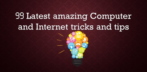 Latest amazing computer-internet tricks and tips {Updated}