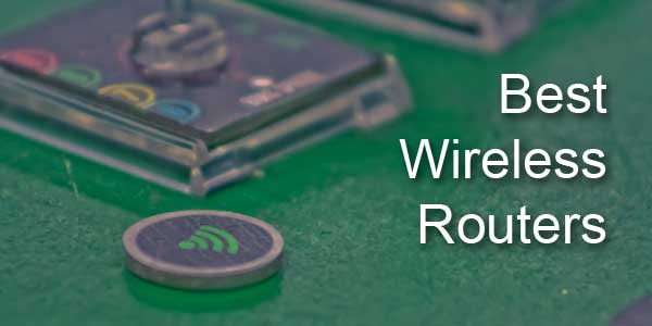 10 Best Wireless Routers of 2015