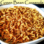 Cheesy, Creamy Green Bean Casserole