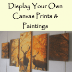 How to Mount & Display Your Own Canvas Prints & Paintings