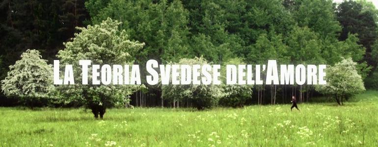 La teoria svedese dell'amore: Recensione del documentario di Erik Gandini