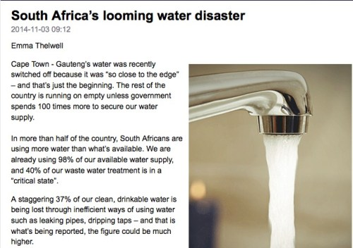 "Cape Town - Gauteng's water was recently switched off because it was ""so close to the edge"" – and that's just the beginning. The rest of the country is running on empty unless government spends 100 times more to secure our water supply.  In more than half of the country, South Africans are using more water than what's available. We are already using 98% of our available water supply, and 40% of our waste water treatment is in a ""critical state"".  A staggering 37% of our clean, drinkable water is being lost through inefficient ways of using water such as leaking pipes, dripping taps – and that is what's being reported, the figure could be much higher."