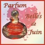 "Parfum  ""Belles de juin"""