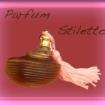 "PARFUM ""STILETTO"""