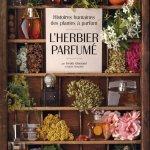 """""""L'herbier parfumé"""" et sa collection"""