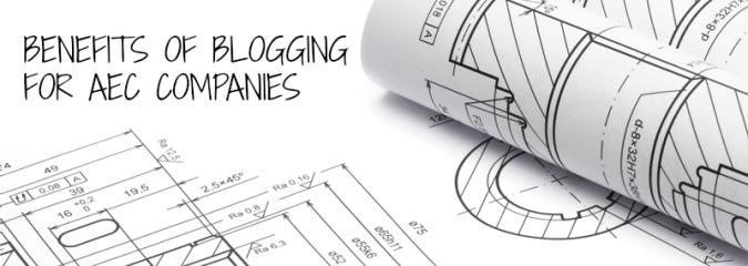 Benefits of Blogging for AEC Companies