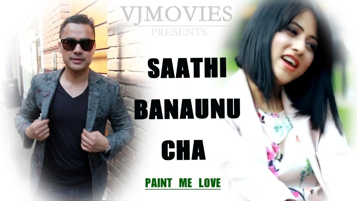 Saathi Banaunu Cha - VJ-Priety