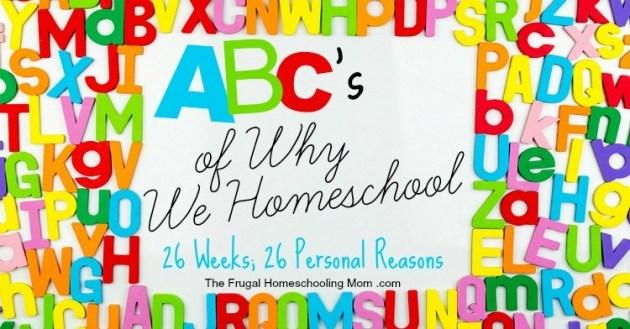 ABCs of Why We Homeschool TFHSM