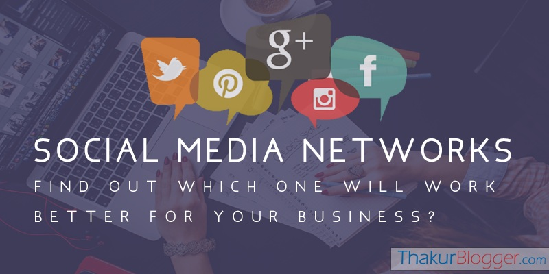 Social Networking websites - Find out better social networking site for your business