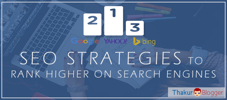 Less Known Seo strategies to rank higher on search engines - Thakur Blogger