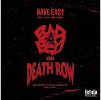 Dave East feat. The Game – Bad Boy on Death Row