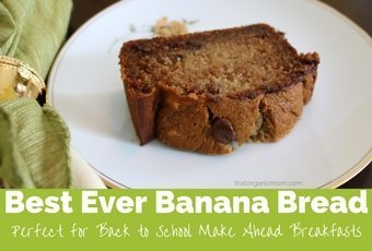 Best Ever Banana Bread – Perfect for Back to School
