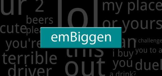 Embiggen-Intro