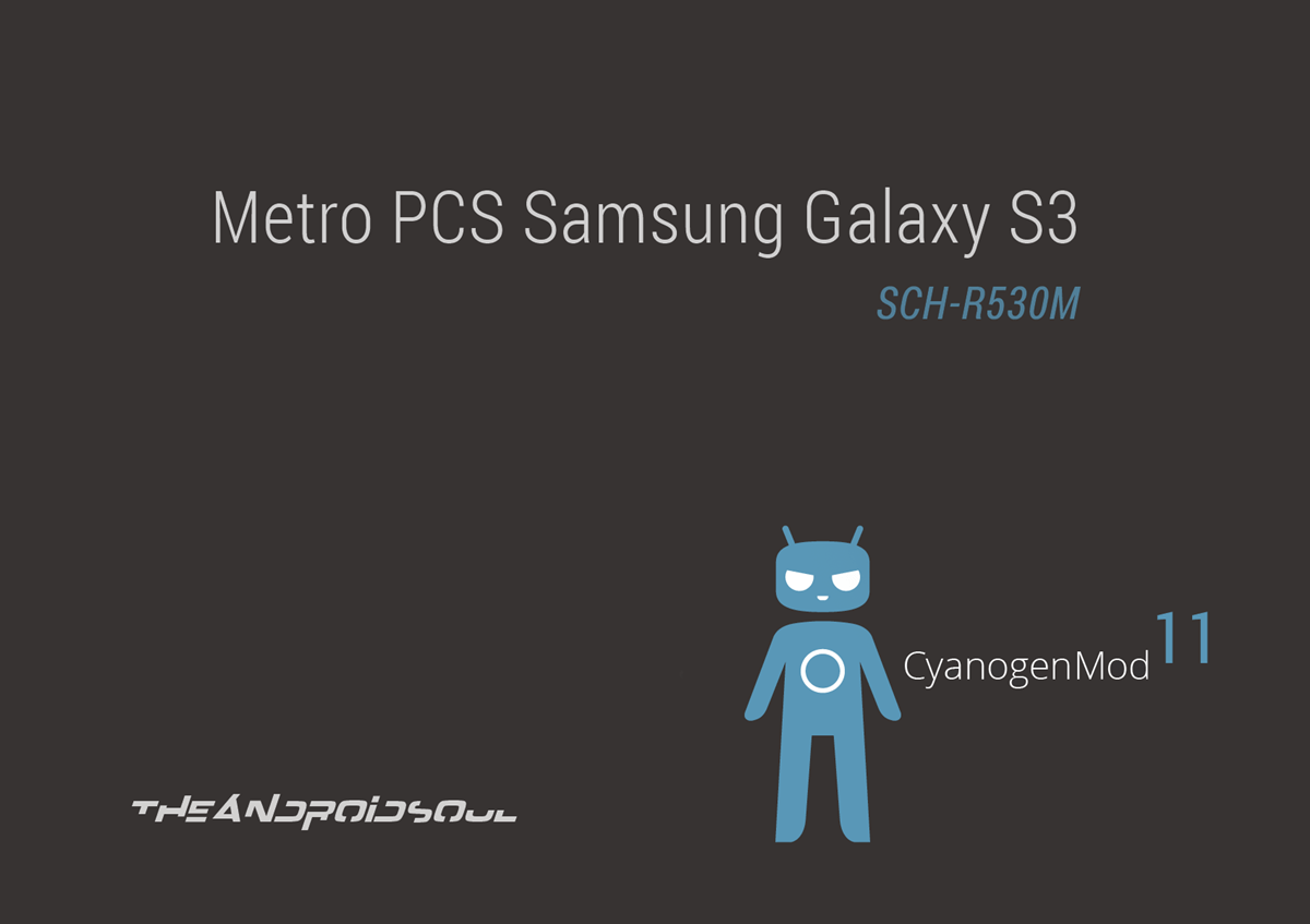 Galaxy S3 SCH-R530M to Android 4.4.2 KitKat with CM11 Custom ROM