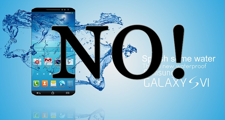 Samsung Galaxy S6 and Edhe not waterproof