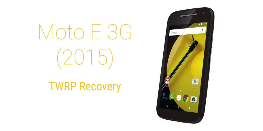Moto E 3G TWRP recovery