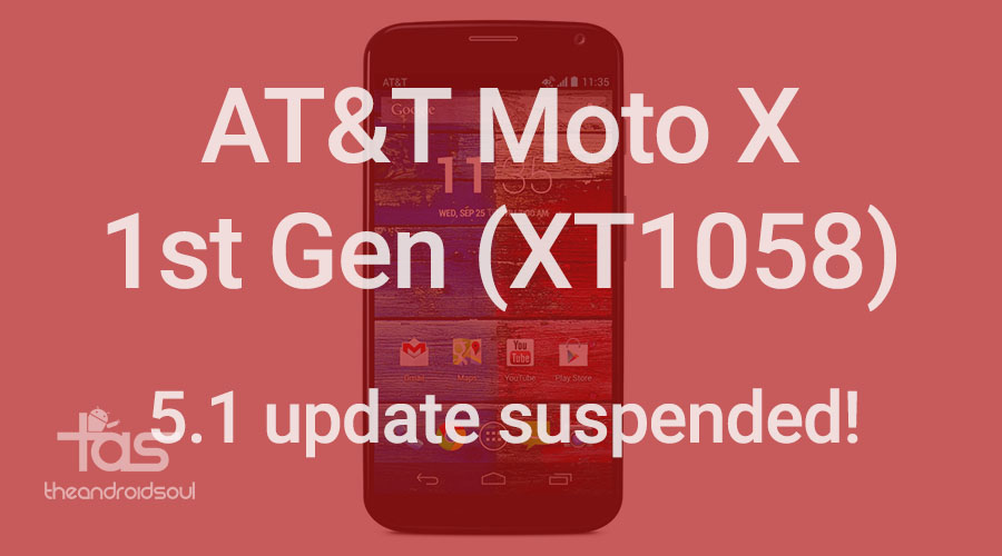 AT&T Moto X 5.1 update suspended
