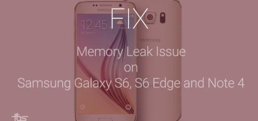 Memory Leak Fix Galaxy S6