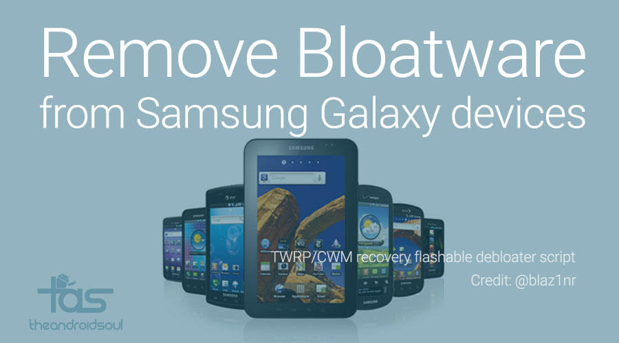 Remove bloatware from any Samsung Galaxy device easily ...