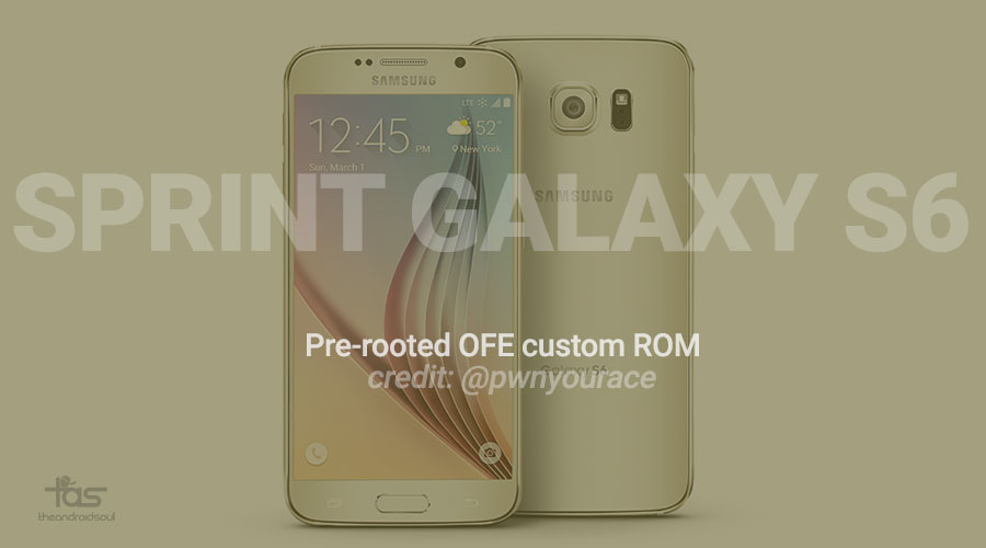 Sprint Galaxy S6 OFE pre-rooted