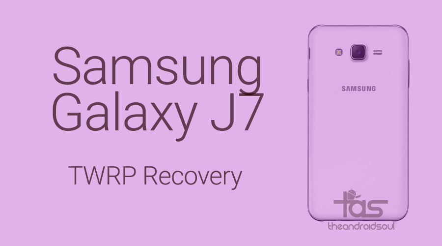 Galaxy J7 TWRP recovery