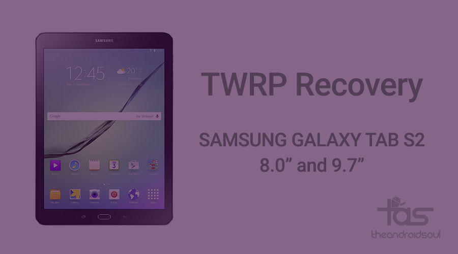 Galaxy Tab S2 TWRP Recovery