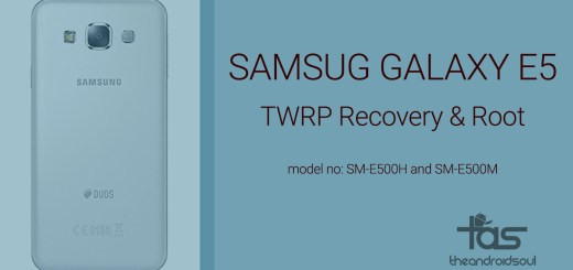 Samsung Galaxy E5 TWRP Recovery and Root