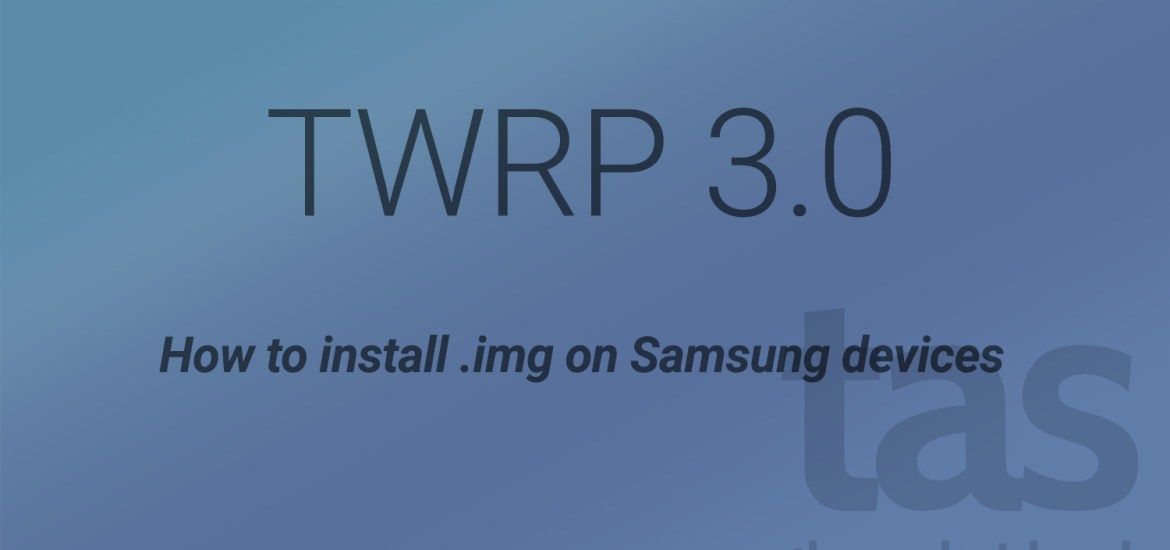 twrp 3.0 img installation