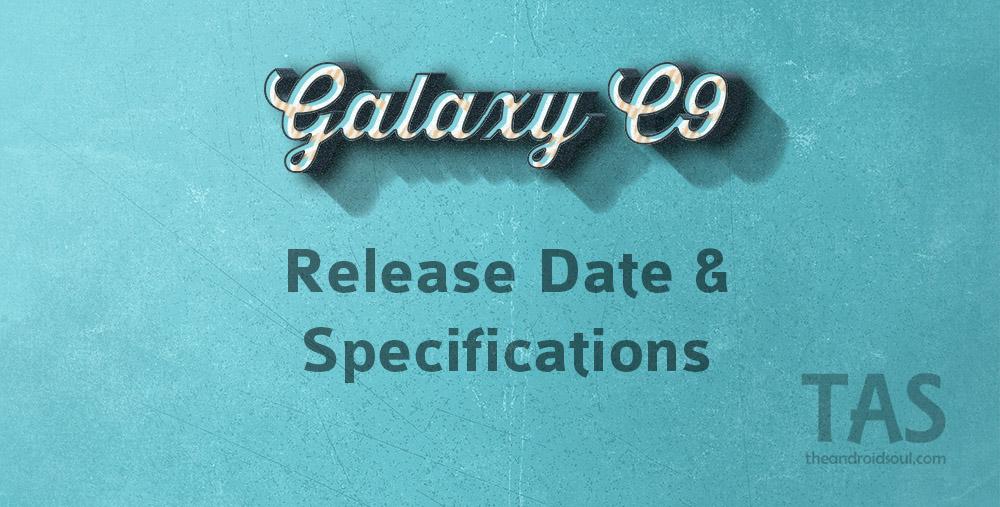 galaxy c9 release date