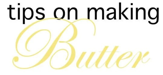 tips on making butter