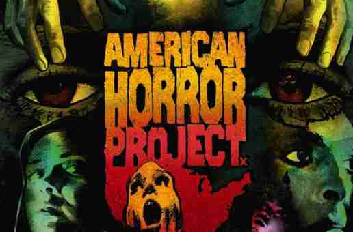 Arrow to release 'American Horror Project: Volume 1' in a limited edition dual format box set on 22 February