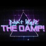 """<div class=""""category-label-review"""">Review: </div>Ed Fringe 2016 – Don't Wake the Damp at Pleasance Dome"""