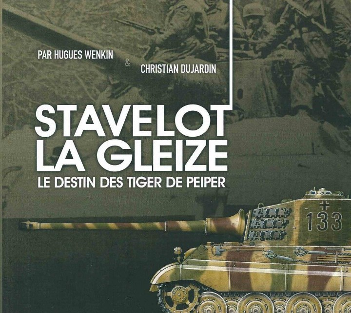 Stavelot la gleize panzer battle guide n 1 theatrum belli for Dujardin hugues