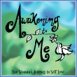 Book – Awakening To Me: One Woman's Journey to Self Love – by Kerri Hummingbird Lawnsby