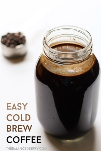 Easy Cold Brew Coffee - The Balanced Berry