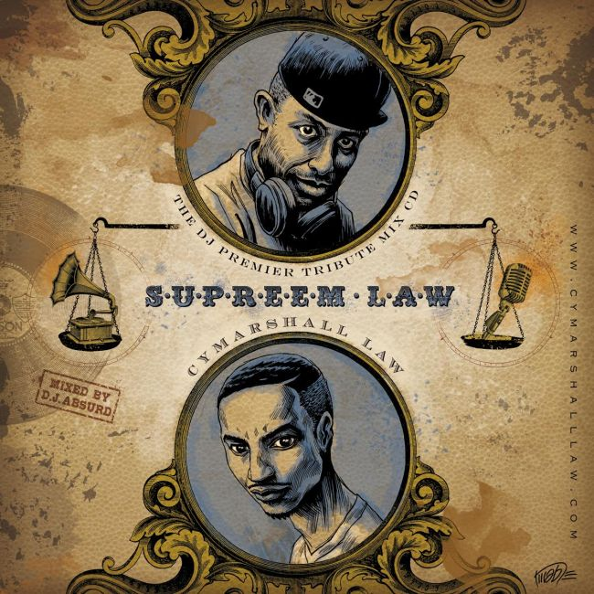 "Cymarshall Law & DJ Absurd ""SuPreem Law"""